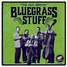 Bluegrass Stuff - The Old Bridge [CD]