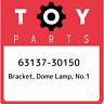63137-30150 Toyota Bracket, dome lamp, no.1 6313730150, New Genuine OEM Part
