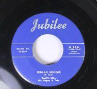 Pop 45 Ralph Bell - Organ Boogie / Scotch Boogie On Jubilee