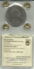 REGNO D'ITALIA VARIANTE R5 LIRE 2 FASCIO DEL 1927 V. E. III PERIZIATA MEGLIO SPL
