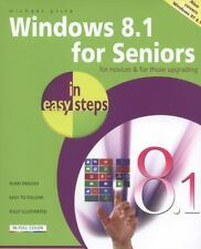 Windows 8. 1 for Seniors in Easy Steps by Michael Price (2013, Paperback, New...