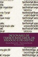 Dicionário de Termos Bancários, de Negócio e de Gestão : Inglês/Português;...