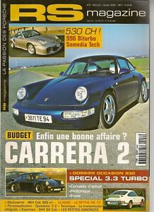 RS MAGAZINE 8 PORSCHE 996 BITURBO 964 C2 930 TURBO 3.3 911 SPEEDSTER 911 RS 2.7