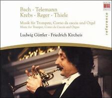 Bach, Telemann, Krebs, Reger, Thiele: Music for Trompet, Corno da caccia & Organ