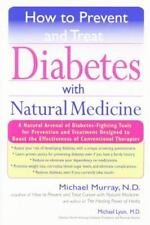 How to Prevent and Treat Diabetes with Natural Medicine, Lyons, Michael, Murray,