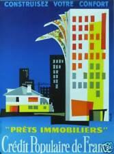 AFFICHE CREDIT POPULAIRE DE FRANCE - PRÊTS IMMOBILIERS-