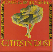 """SIOUXSIE AND THE BANSHEES Cities In Dust 