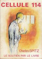 Livre cellule 114  Charles Spitz book