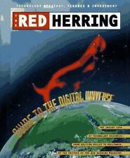 The Red Herring Guide to the Digital Universe : The Inside Look at Technology.