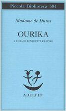 Ourika - Claire de Kersaint Duras - Libro Nuovo in offerta!