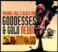 "Michael Hill's Blues Mob ""Goddesses & Gold Redux""  - CD - NEW!! - JSP Records"