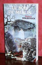 Robert Holdstock - Le bois de Merlin / Ed. Mnémos / Fantasy