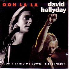 "7"" 45 TOURS FRANCE DAVID HALLYDAY ""Ooh La La / Don't Bring Me Down"" 1991"