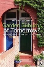 Garden Suburbs of Tomorrow?: A New Future for the Cottage Estates (Planning, His
