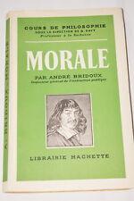 MORALE-ANDRE BRIDOUX-COURS DE PHILOSOPHIE 1946
