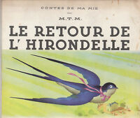 Jean A. MERCIER. Le retour de l'Hirondelle. 1942. rare