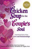 Chicken Soup for the Couple's Soul by Jack Canfield, Mark Victor Hansen, Mark D