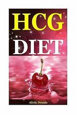 HCG Diet : Delicious Recipes for Healthy Lifestyle(the Hcg Diet,the Hcg Diet ...