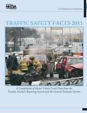 Traffic Safety Facts 2011: a Compilation of Motor Vehicle Crash Data from the...