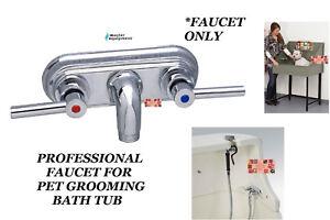Master Equipment PET GROOMING GROOMER TUB BATH CHROME FAUCET Kit Bather Bathing