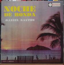 """DANIEL SANTOS NOCHE DE RONDA   45t 7"""" VENEZUELA PRESS EP"""