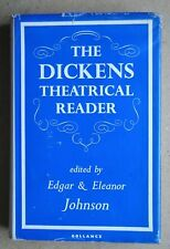 The Dickens Theatrical Reader. 1964 HB DJ 1st Edn Charles Dickens. Illustrations