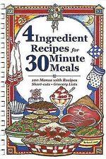 4 Ingredient Recipes for 30 Minute Meals by Barbara C Jones (Hardback, 2005)
