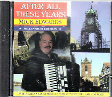 MICK EDWARDS - AFTER ALL THESE YEARS MINT CD- FREE POST IN UK