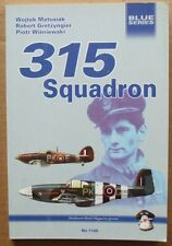 315 Polish Squadron RAF - MMP Books (Blue Series)