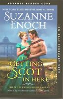 It's Getting Scot in Here by Suzanne Enoch Advance Reader Copy Softcover Book