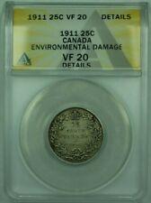 1911 Canada 25c 25 Cents Silver Coin ANACS VF-20 Details Environmental Damage