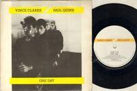 """VINCE CLARKE PAUL QUINN One Day  7"""" VINYL"""