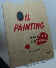Oil Painting - Materials and Methods by C B Moore