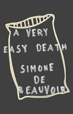 A Very Easy Death by Simone de Beauvoir (1985, Paperback)