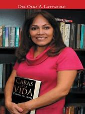 Caras de la Vida : Poemas Del Alma by Olga A. Lattarulo (2014, Hardcover)
