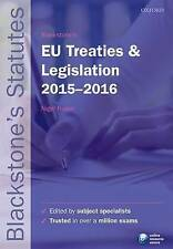 Blackstone's EU Treaties & Legislation 2015-2016 (Blackstone's Statute-ExLibrary