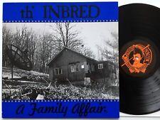 Th' Inbred - A Family Affair LP  Bonzen Records BONZ 003