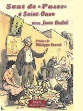 """Saut de """"Puces"""" à Saint-Ouen avec Jean Bedel"""