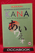 Cours pratique de japonais - Kana
