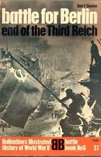BALLANTINE BATTLE FOR BERLIN END OF THE THIRD REICH ARDENNES ODER RED ARMY