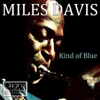 Miles Davis - Kind Of Blue [CD]