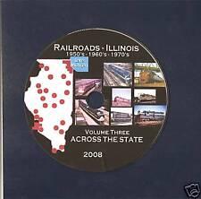 RAILROADS ILLINOIS ACROSS THE STATE Volume III DVD