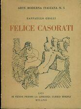 CASORATI - Felice Casorati. Testo di Raffaello Giolli. 25 tavole. Hoepli, 1925