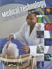 Medical Technology and Engineering Let s Explore Science