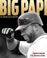 Big Papi : The Legend and Legacy of David Ortiz by The Boston Globe (2016, )…
