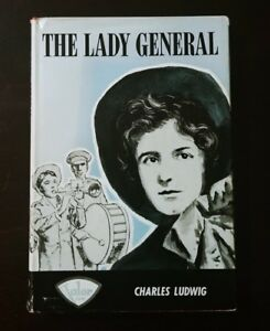 The lady general [hardcover] Ludwig, Charles [1962]