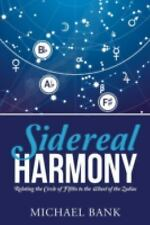 Sidereal Harmony : Relating the Circle of Fifths to the Wheel of the Zodiac...