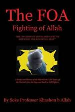 The Foa Fighting of Allah the Nation of Gods and Earths Defense for Knowing...