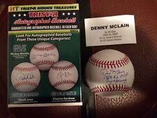 Tristar Hidden Treasures Denny McLain Autographed OMLB Baseball Inscribed Auto