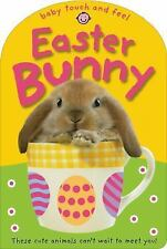 Baby Touch and Feel Easter Bunny - Acceptable - Priddy, Roger - Board book